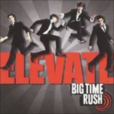 CD Elevate Big Time Rush