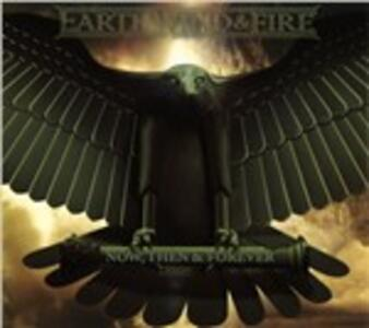 Now, Then & Forever - CD Audio di Earth Wind & Fire
