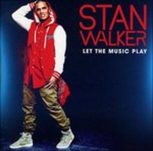 Let the Music Play - CD Audio di Stan Walker