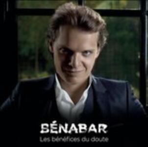 Les Bénéfices Du Doute - CD Audio di Benabar
