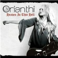 Heaven in This Hell - CD Audio di Orianthi