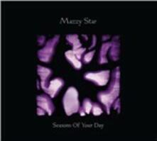 Seasons of Your Day - CD Audio di Mazzy Star