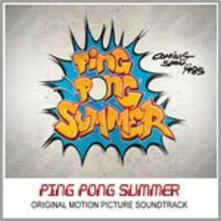 Ping Pong Summer (Colonna Sonora) - Vinile LP