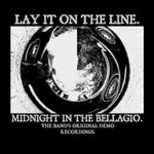 Midnight in the Bellagio - CD Audio di Lay it on the Line