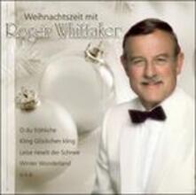 Weihnachtszeit Mit Roger - CD Audio di Roger Whittaker