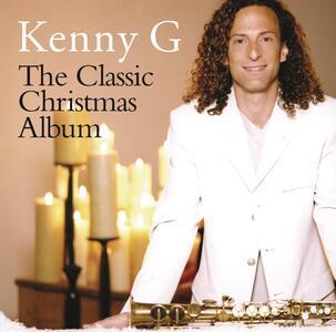 The Classic Christmas Album - CD Audio di Kenny G
