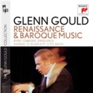 Musica barocca e rinascimentale - CD Audio di Glenn Gould