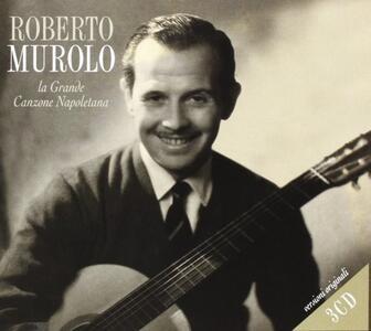 La grande canzone napoletana - CD Audio di Roberto Murolo