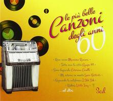 Le più belle canzoni degli anni '60 - CD Audio