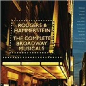 The Complete Broadway Musicals Collection - CD Audio di Richard Rodgers,Oscar Hammerstein II