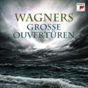 Grosse Ouverturen - CD Audio di Richard Wagner