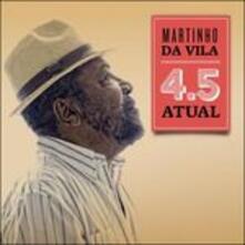 4.5 Atual - CD Audio di Martinho Da Vila