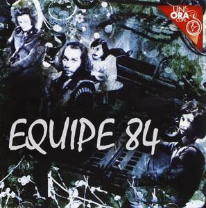 Un'ora con... - CD Audio di Equipe 84