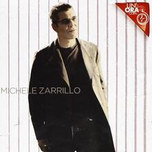 Un'ora con... - CD Audio di Michele Zarrillo