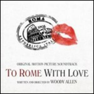 To Rome with Love (Colonna Sonora) - CD Audio