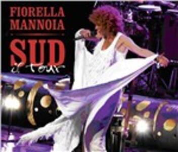 Sud. Il Tour - CD Audio + DVD di Fiorella Mannoia