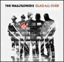 Glad All Over - CD Audio di Wallflowers