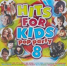 Hits for Kids Pop Party 8 - CD Audio