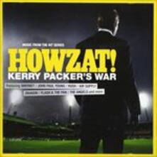 Howzat! Kerry Packer's.. (Colonna Sonora) - CD Audio