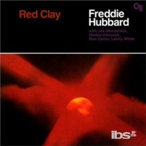 Red Clay - Vinile LP di Freddie Hubbard