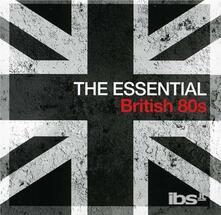 The Essential. British 80s - CD Audio