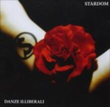 Danze illiberali - CD Audio di Stardom