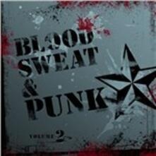 Blood, Sweat and Punk - CD Audio