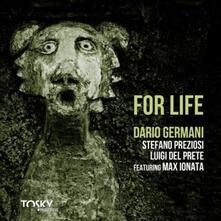 For Life - CD Audio di Dario Germani
