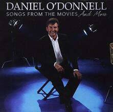 Songs from the Movies - CD Audio di Daniel O'Donnell