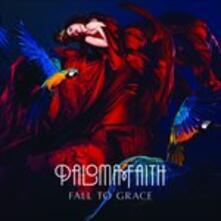 Fall to Grace (Uk Edition) - CD Audio di Paloma Faith
