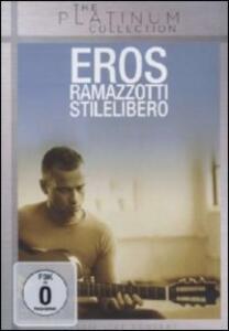 Eros Ramazzotti. Stilelibero - DVD