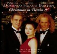 Christmas in Vienna IV - CD Audio di Michael Bolton,Placido Domingo,Ying Huang