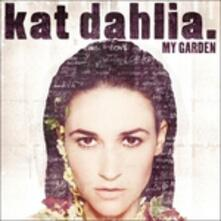My Garden - CD Audio di Kat Dahlia