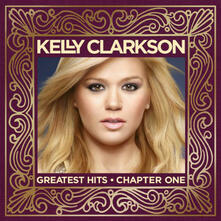 Kelly Clarkson Greatest Hits - CD Audio di Kelly Clarkson