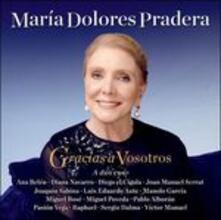 Gracias a Vosotros - CD Audio di Maria Dolores Pradera
