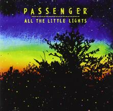 All the Little Lights (Special Edition) - CD Audio di Passenger