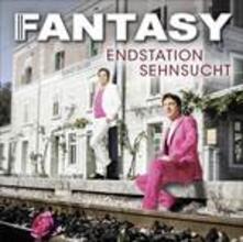 Endstation Sehnsucht - CD Audio di Fantasy