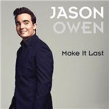 Make it Last - CD Audio Singolo di Jason Owen