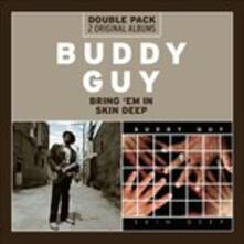 Bring 'em In-Skin Deep - CD Audio di Buddy Guy