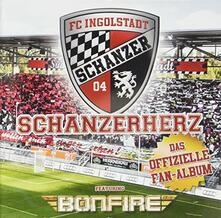Schanzerherz-Fan - CD Audio di Bonfire