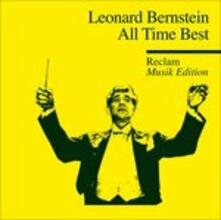 All Time Best - CD Audio di Leonard Bernstein