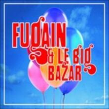 Michel Fugain, Les Années Big Bazar - CD Audio di Michel Fugain