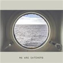 We Are Catchers - Vinile LP di We Are Catchers