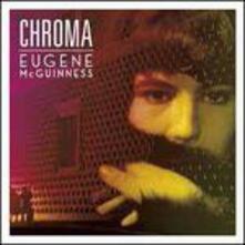 Chroma - Vinile LP di Eugene McGuinness