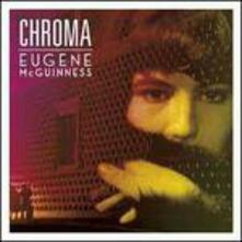 Chroma - CD Audio di Eugene McGuinness