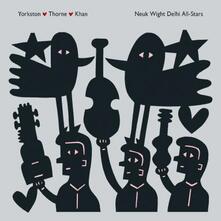 Neuk Wight Delhi All-Stars - Vinile LP di James Yorkston,Jon Thorne,Suhail Yusuf Khan
