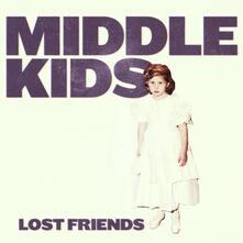 Lost Friends - CD Audio di Middle Kids