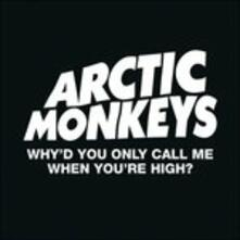 Why'd You Only Call me - CD Audio Singolo di Arctic Monkeys