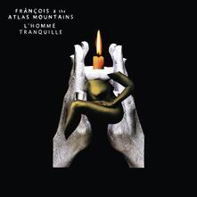 L'hommetranquille - Vinile LP di Francois,Atlas Mountains