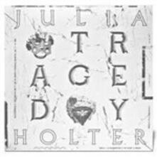 Tragedy - CD Audio di Julia Holter